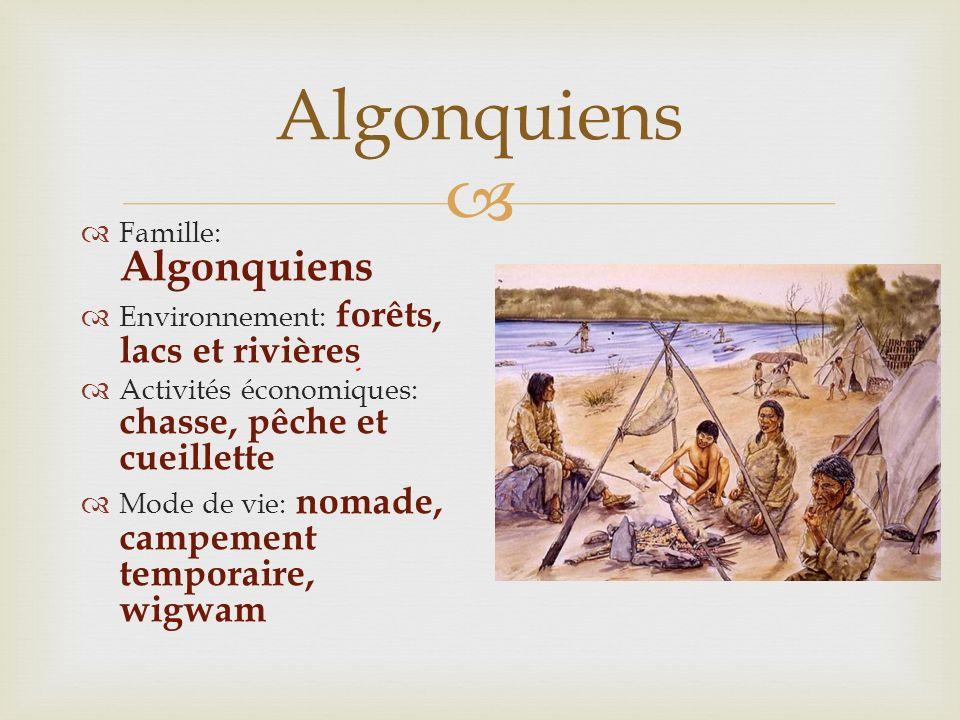 Algonquiens Famille: Algonquiens
