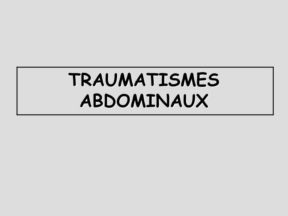 TRAUMATISMES ABDOMINAUX