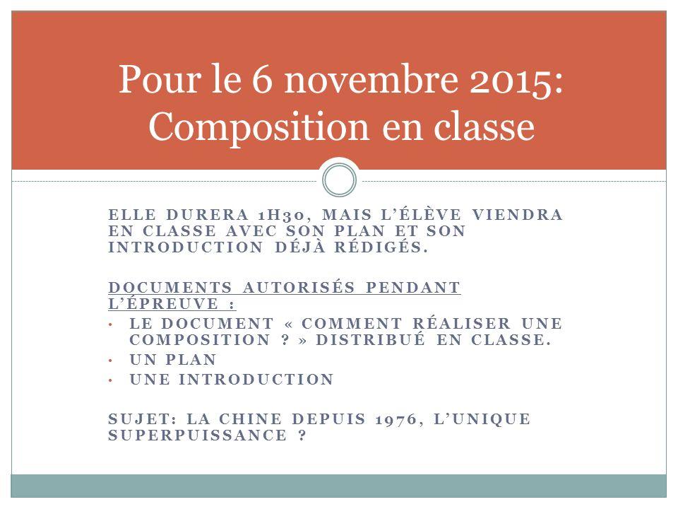 Pour le 6 novembre 2015: Composition en classe