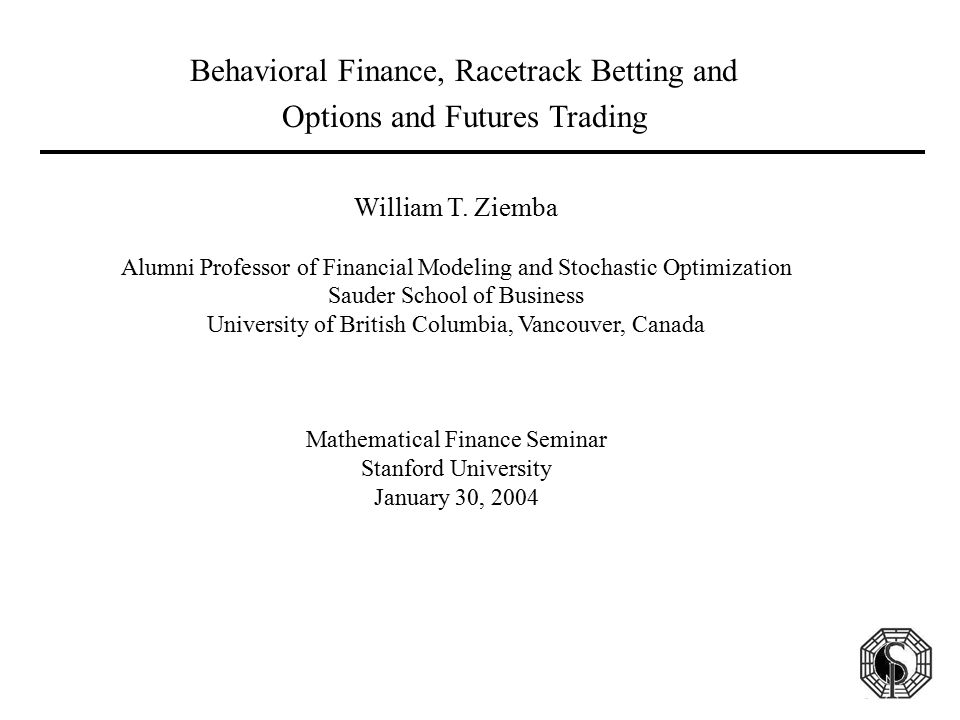 Behavioral Finance, Racetrack Betting and Options and Futures Trading