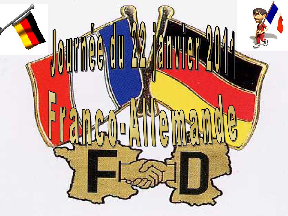 Journée du 22 janvier 2011 Franco-Allemande