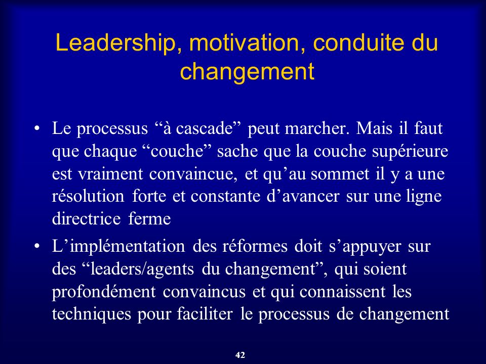 Leadership, motivation, conduite du changement
