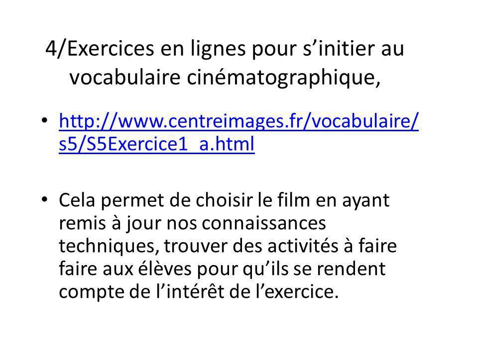 4/Exercices en lignes pour s'initier au vocabulaire cinématographique,