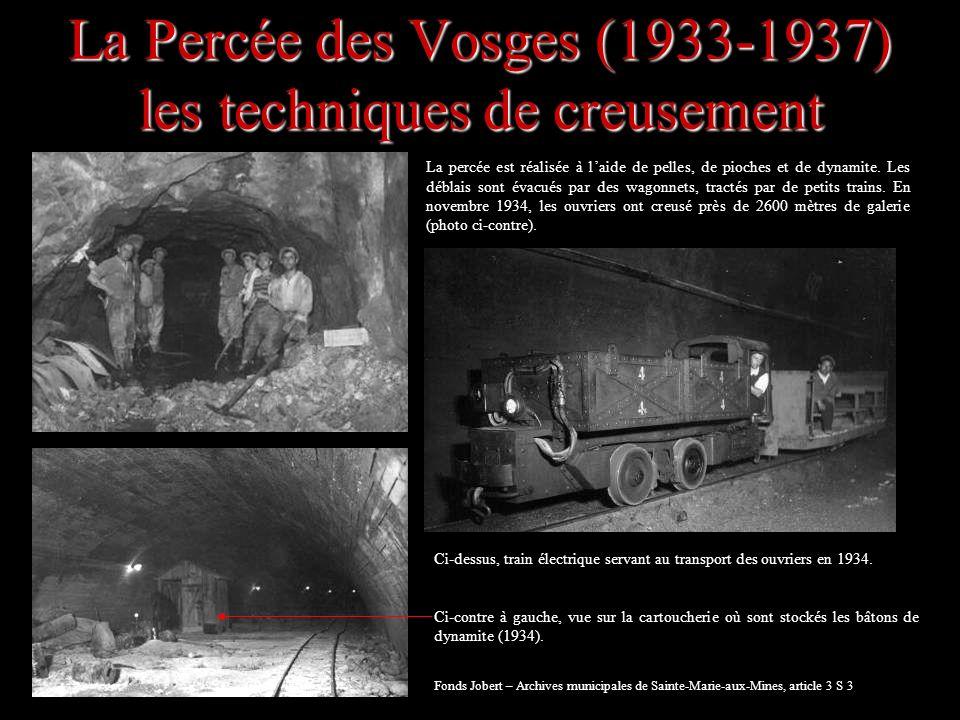 La Percée des Vosges (1933-1937) les techniques de creusement
