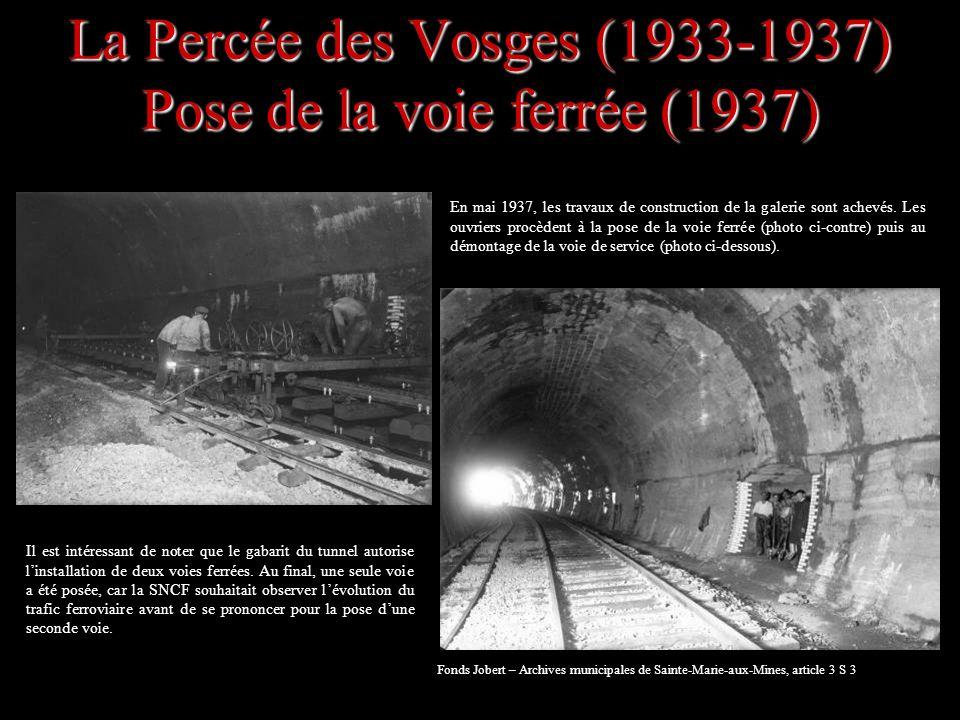La Percée des Vosges (1933-1937) Pose de la voie ferrée (1937)