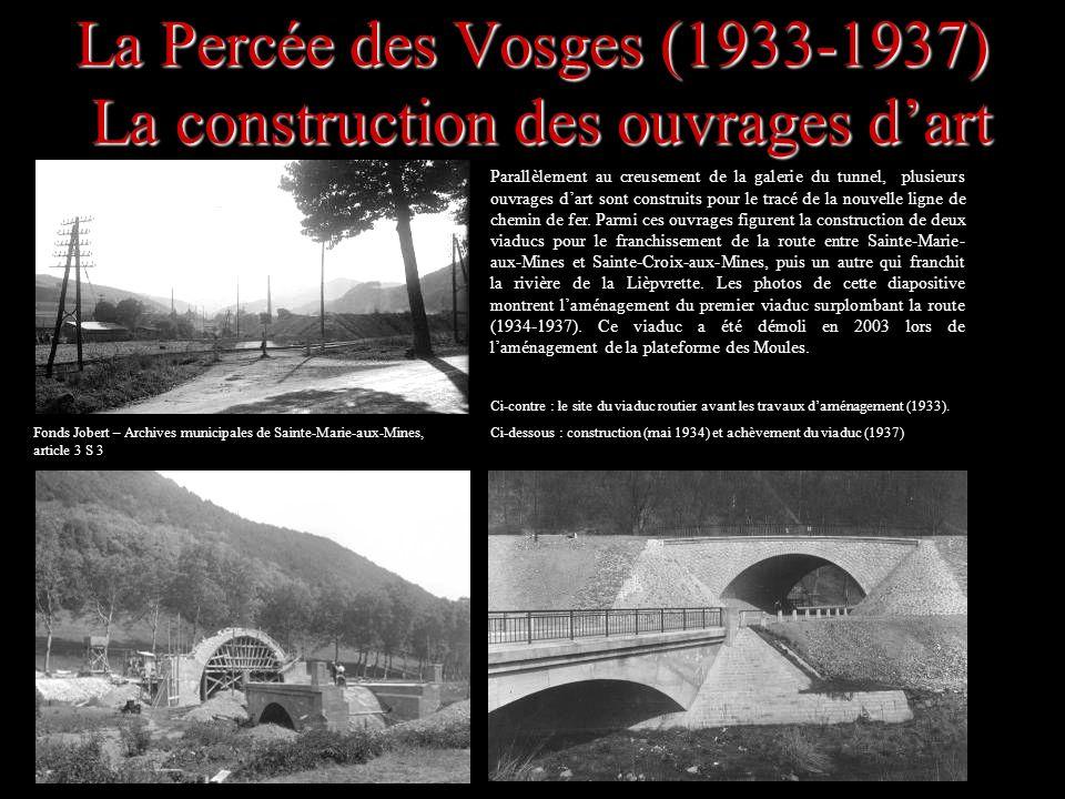 La Percée des Vosges (1933-1937) La construction des ouvrages d'art