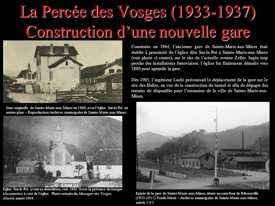 La Percée des Vosges (1933-1937) Construction d'une nouvelle gare
