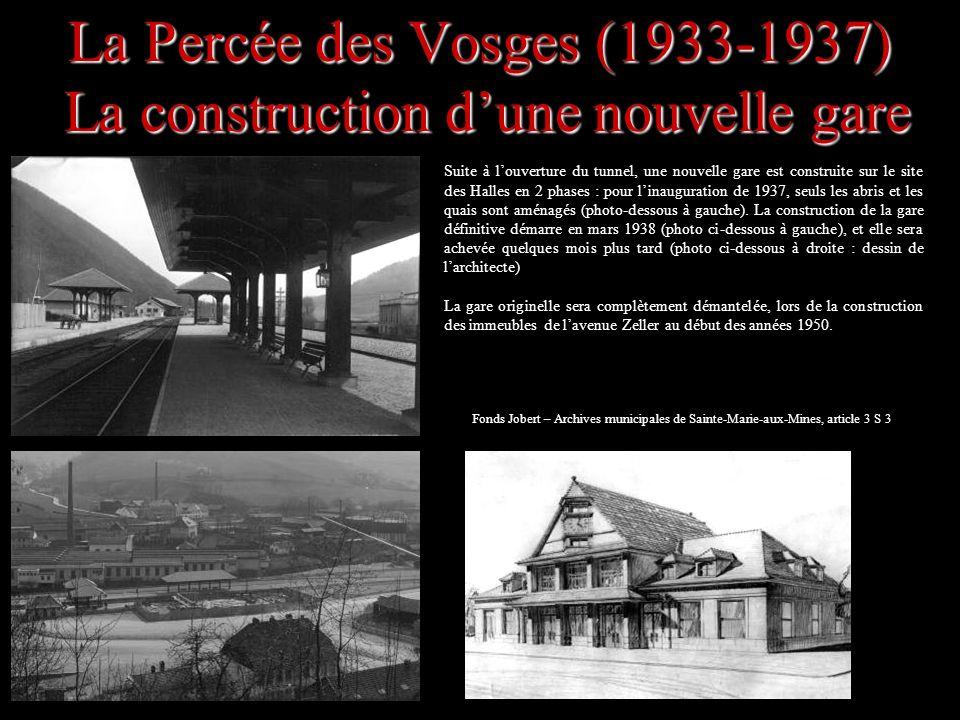 La Percée des Vosges (1933-1937) La construction d'une nouvelle gare