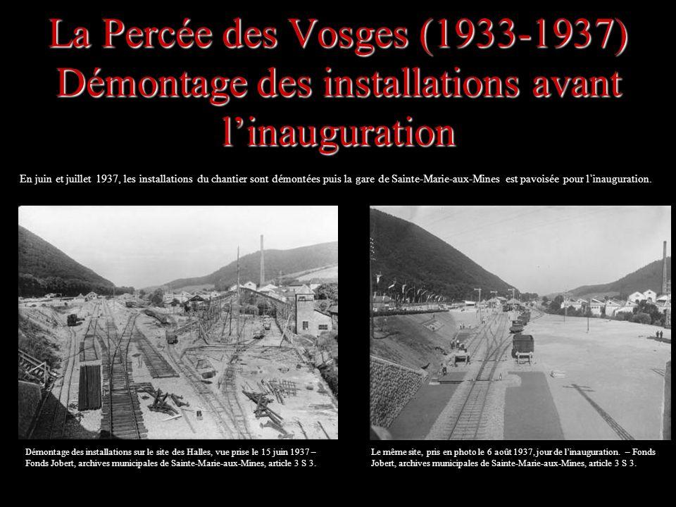 La Percée des Vosges (1933-1937) Démontage des installations avant l'inauguration