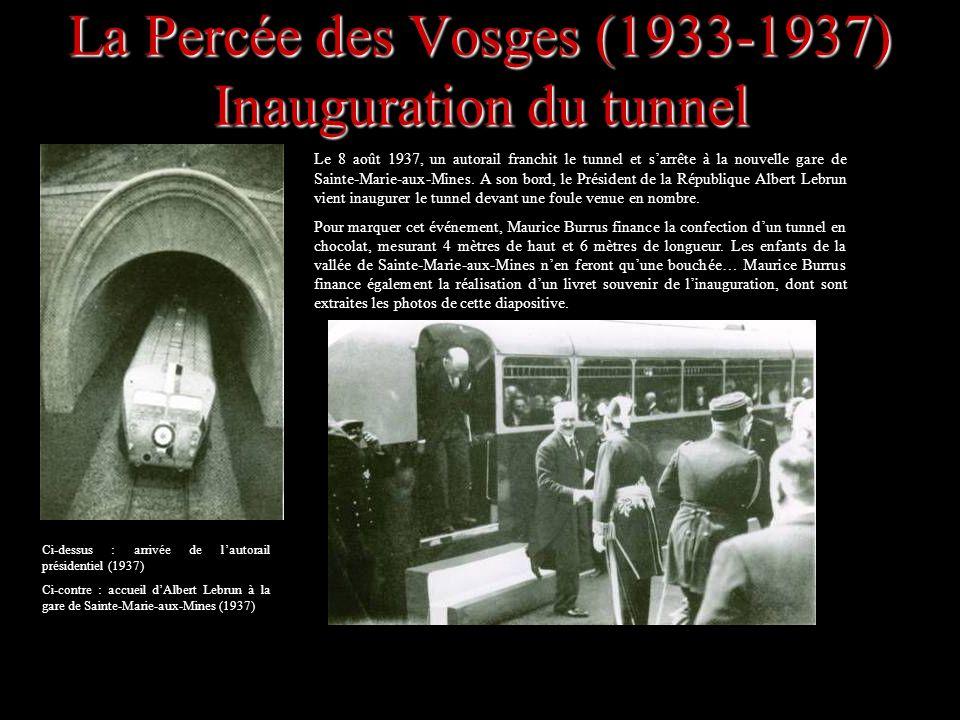 La Percée des Vosges (1933-1937) Inauguration du tunnel
