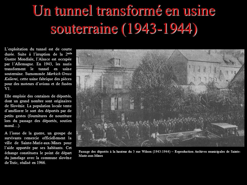 Un tunnel transformé en usine souterraine (1943-1944)
