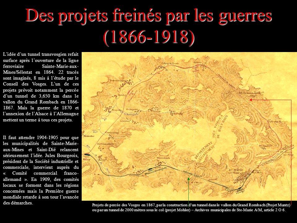 Des projets freinés par les guerres (1866-1918)