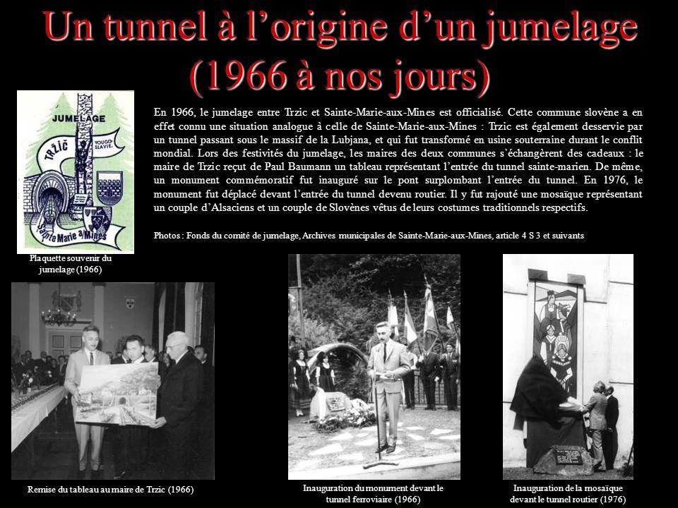 Un tunnel à l'origine d'un jumelage (1966 à nos jours)