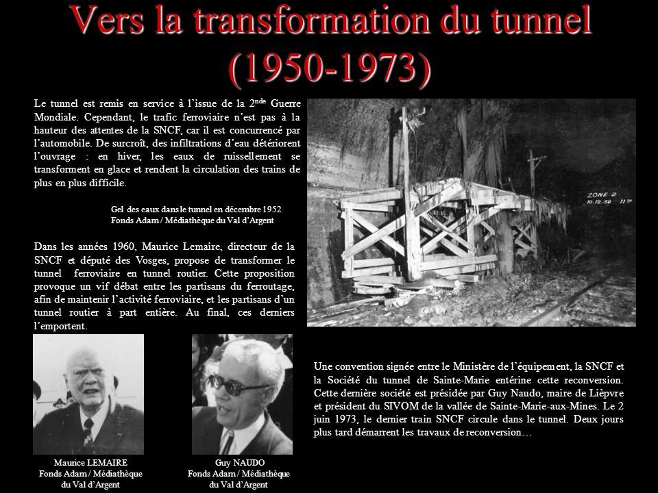 Vers la transformation du tunnel (1950-1973)