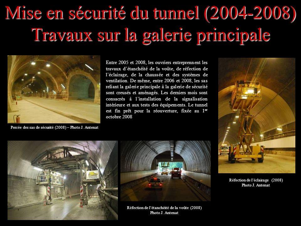 Mise en sécurité du tunnel (2004-2008) Travaux sur la galerie principale