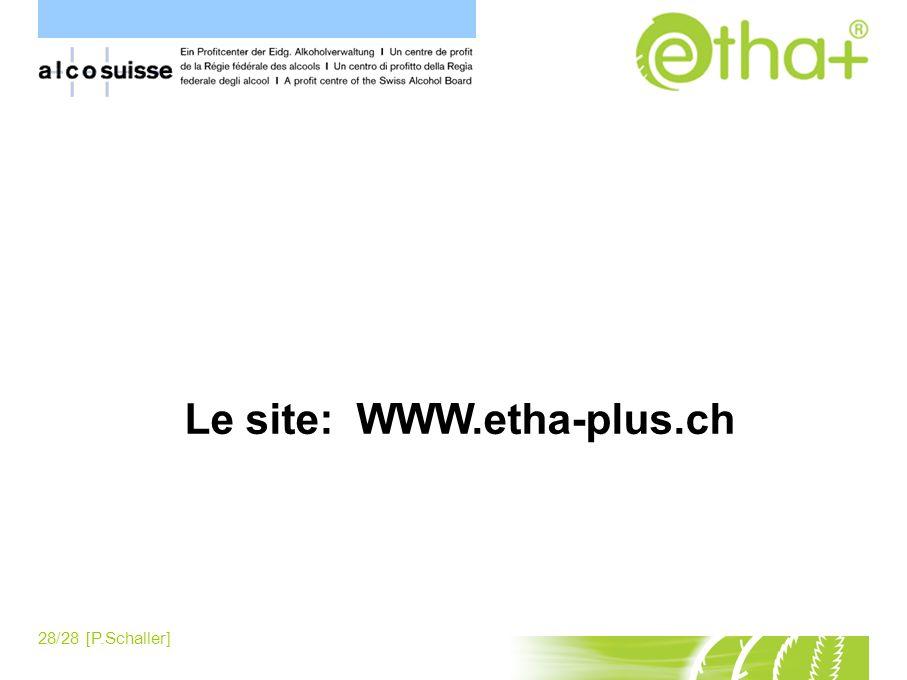 Le site: WWW.etha-plus.ch