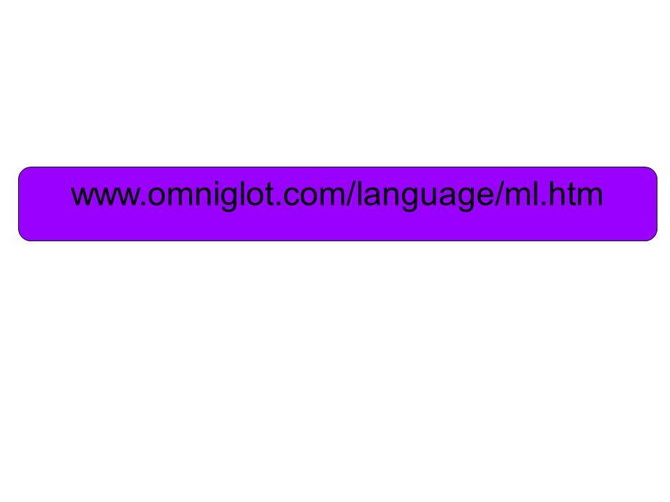 www.omniglot.com/language/ml.htm