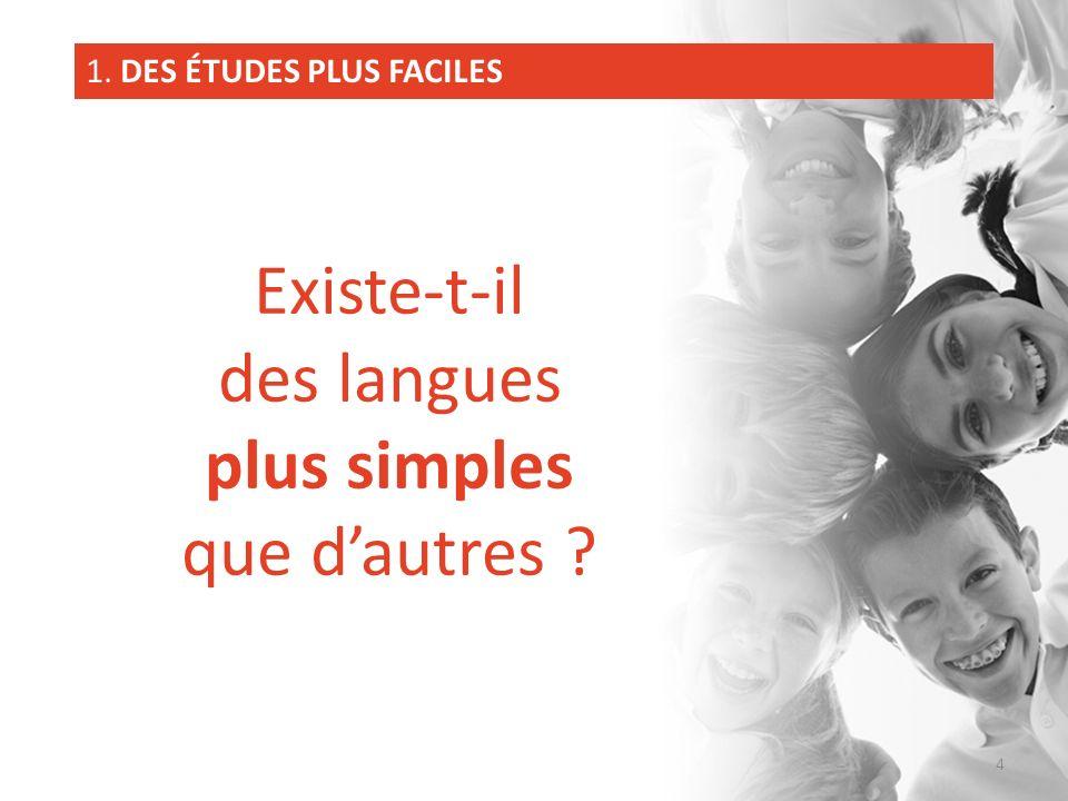 Existe-t-il des langues plus simples que d'autres