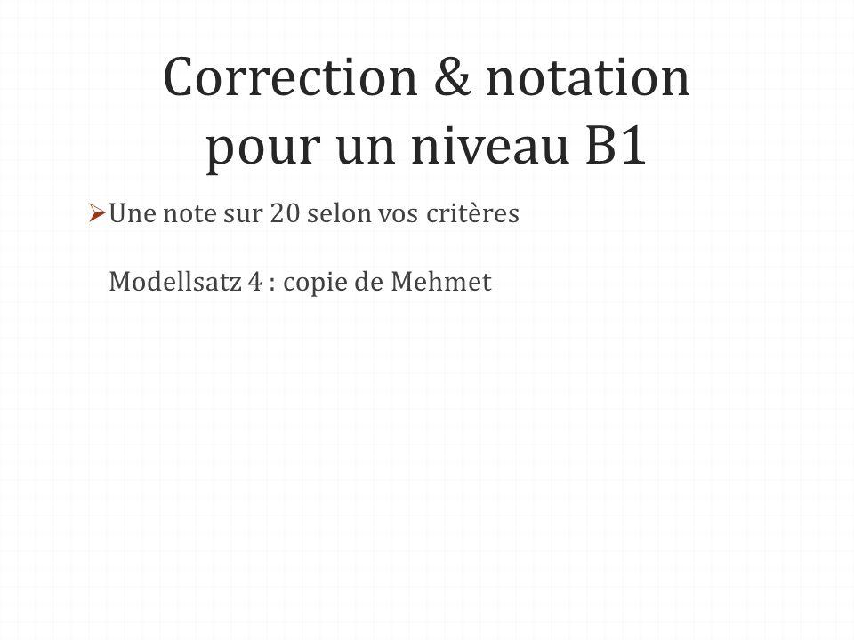 Correction & notation pour un niveau B1