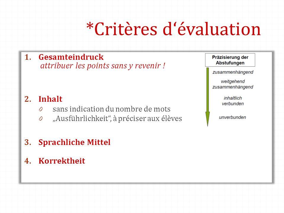 *Critères d'évaluation