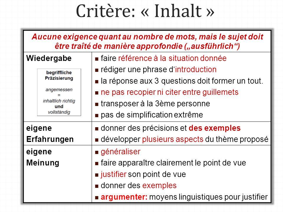 """Critère: « Inhalt » Aucune exigence quant au nombre de mots, mais le sujet doit être traîté de manière approfondie (""""ausführlich )"""