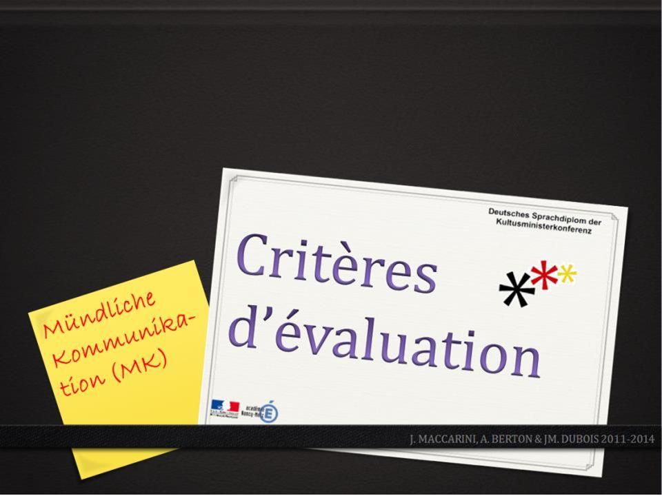 Critères d'évaluation - MK