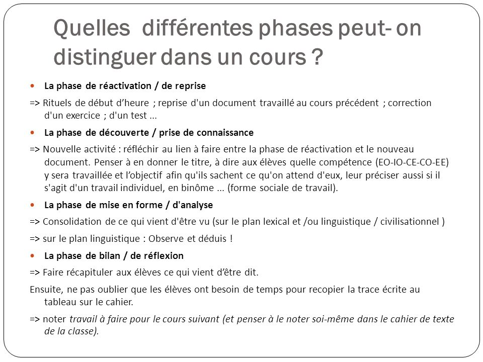 Quelles différentes phases peut- on distinguer dans un cours