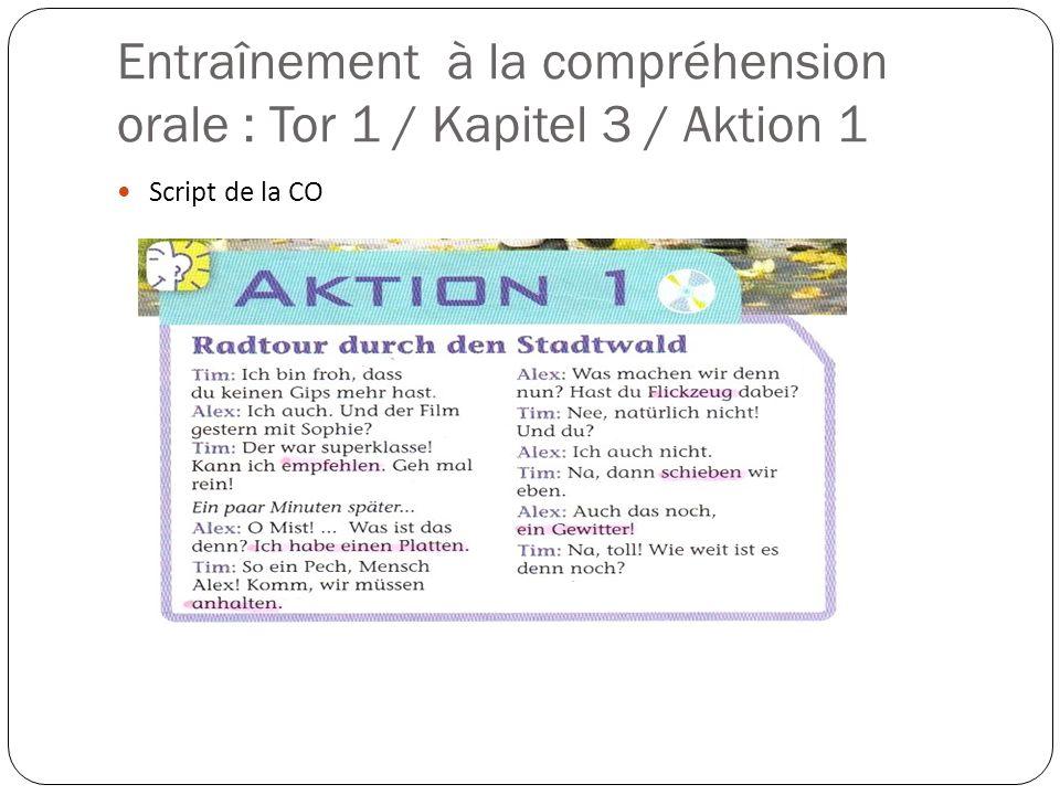 Entraînement à la compréhension orale : Tor 1 / Kapitel 3 / Aktion 1