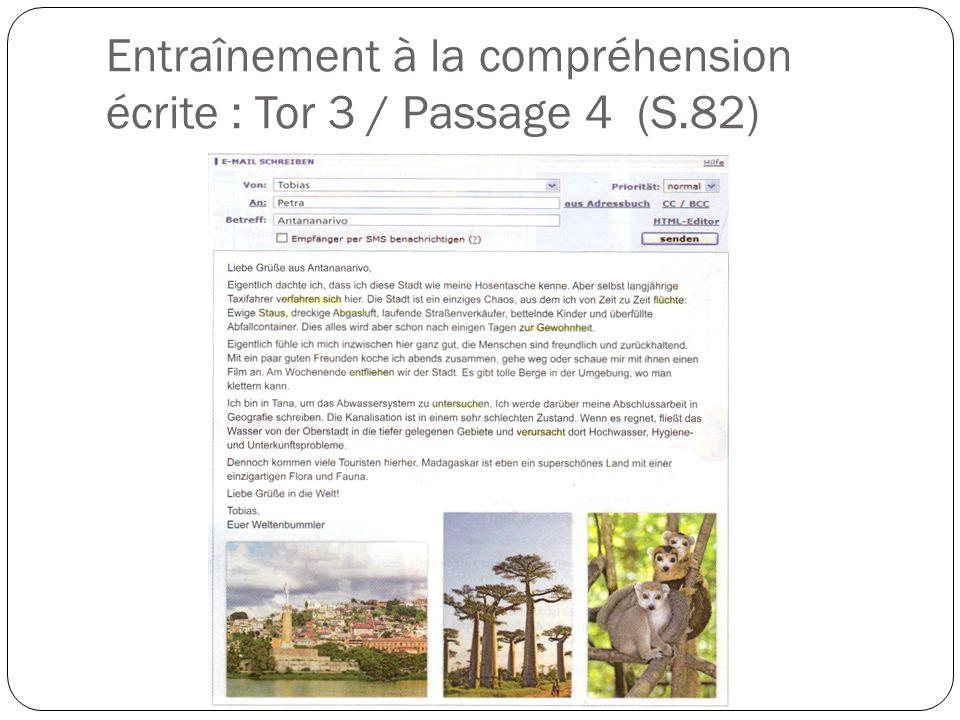 Entraînement à la compréhension écrite : Tor 3 / Passage 4 (S.82)