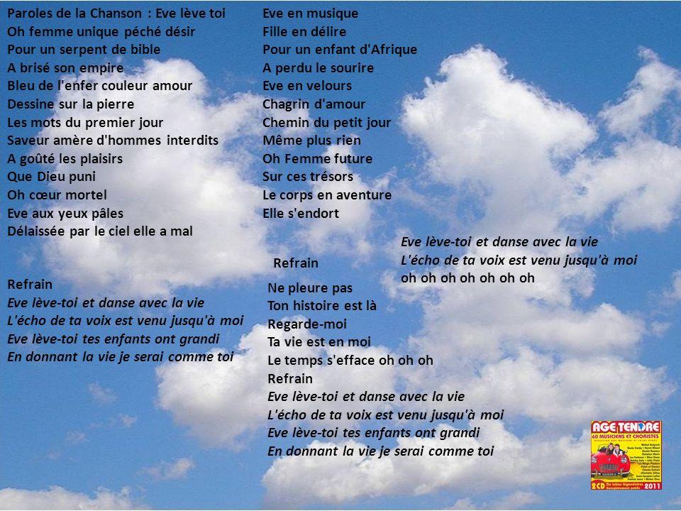 Chansons Paroles Chez Laurette Eve Lève-tloi Besoin De