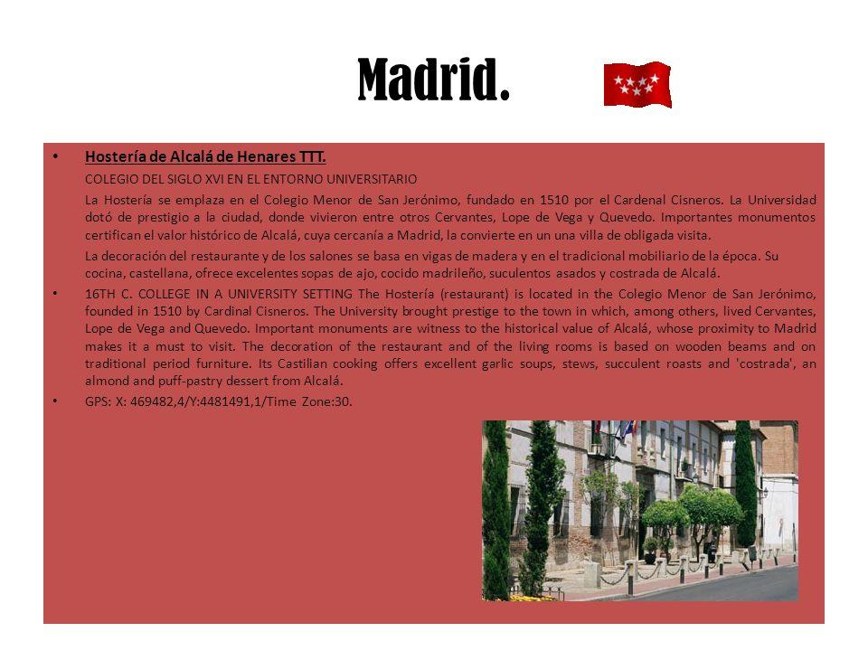 Madrid. Hostería de Alcalá de Henares TTT.