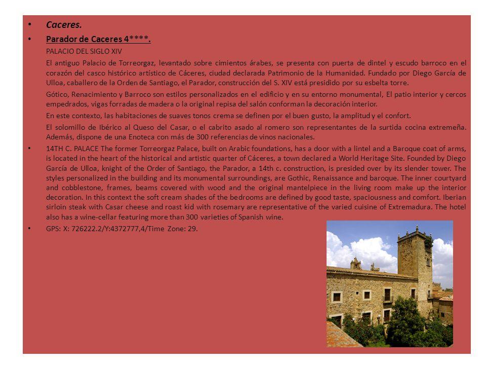 Caceres. Parador de Caceres 4****. PALACIO DEL SIGLO XIV