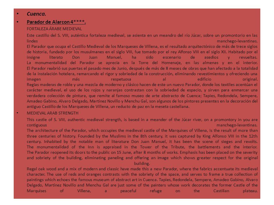Cuenca. Parador de Alarcon 4****. FORTALEZA ÁRABE MEDIEVAL