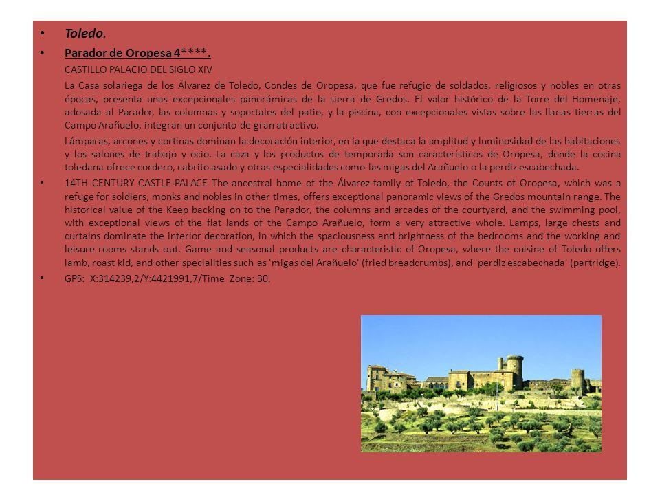 Toledo. Parador de Oropesa 4****. CASTILLO PALACIO DEL SIGLO XIV