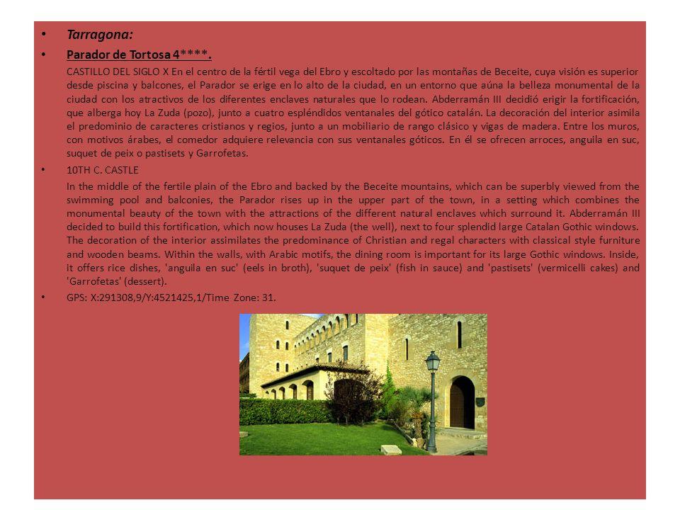 Tarragona: Parador de Tortosa 4****.