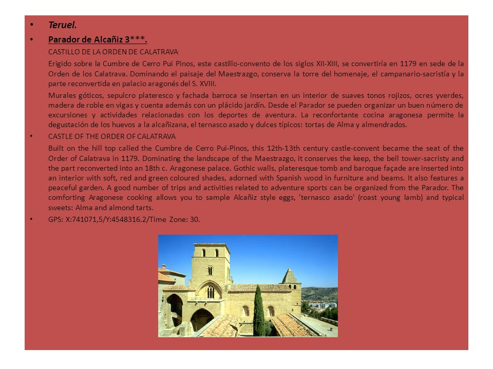 Teruel. Parador de Alcañiz 3***. CASTILLO DE LA ORDEN DE CALATRAVA