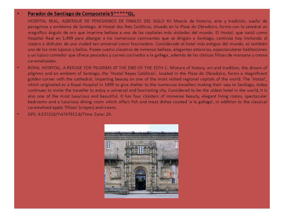 Parador de Santiago de Compostela 5*****GL.