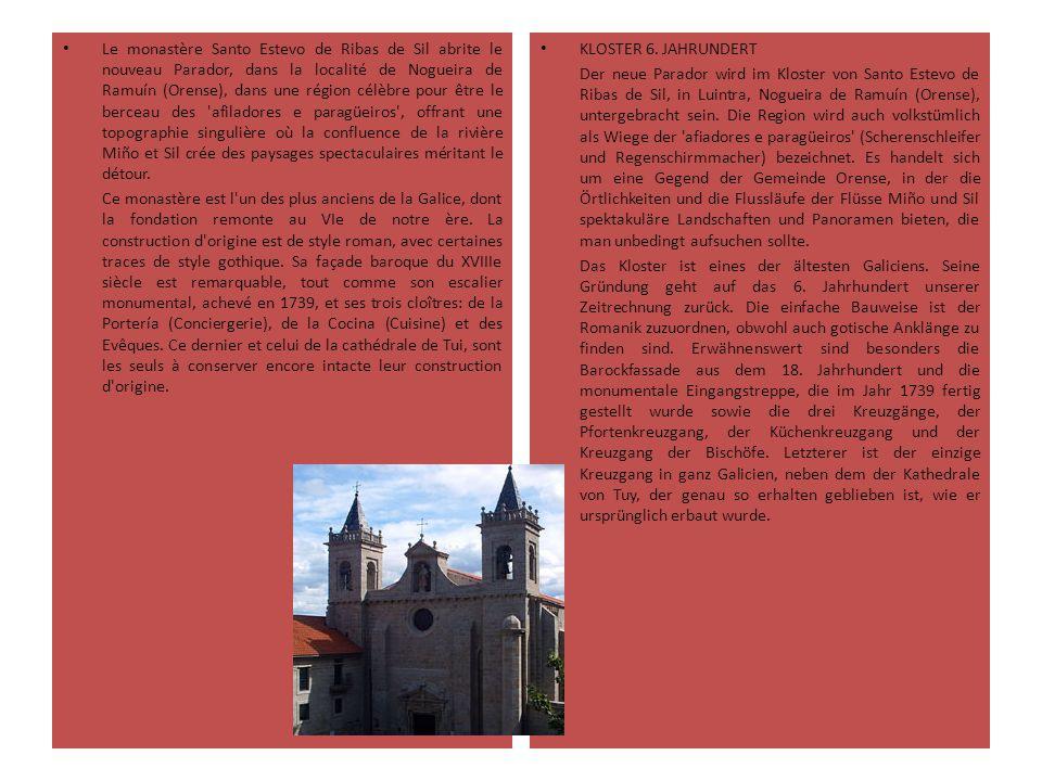 Le monastère Santo Estevo de Ribas de Sil abrite le nouveau Parador, dans la localité de Nogueira de Ramuín (Orense), dans une région célèbre pour être le berceau des afiladores e paragüeiros , offrant une topographie singulière où la confluence de la rivière Miño et Sil crée des paysages spectaculaires méritant le détour.