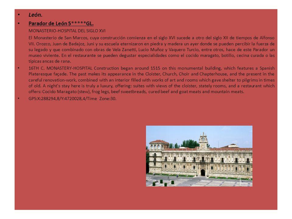 León. Parador de León 5*****GL. MONASTERIO-HOSPITAL DEL SIGLO XVI