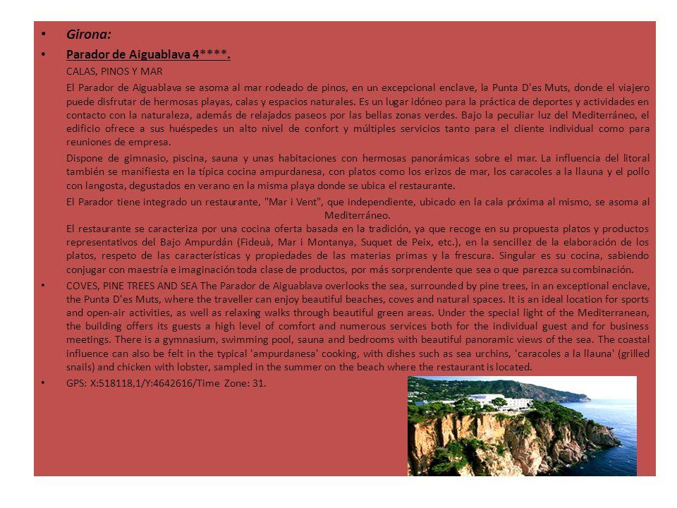 Girona: Parador de Aiguablava 4****. CALAS, PINOS Y MAR