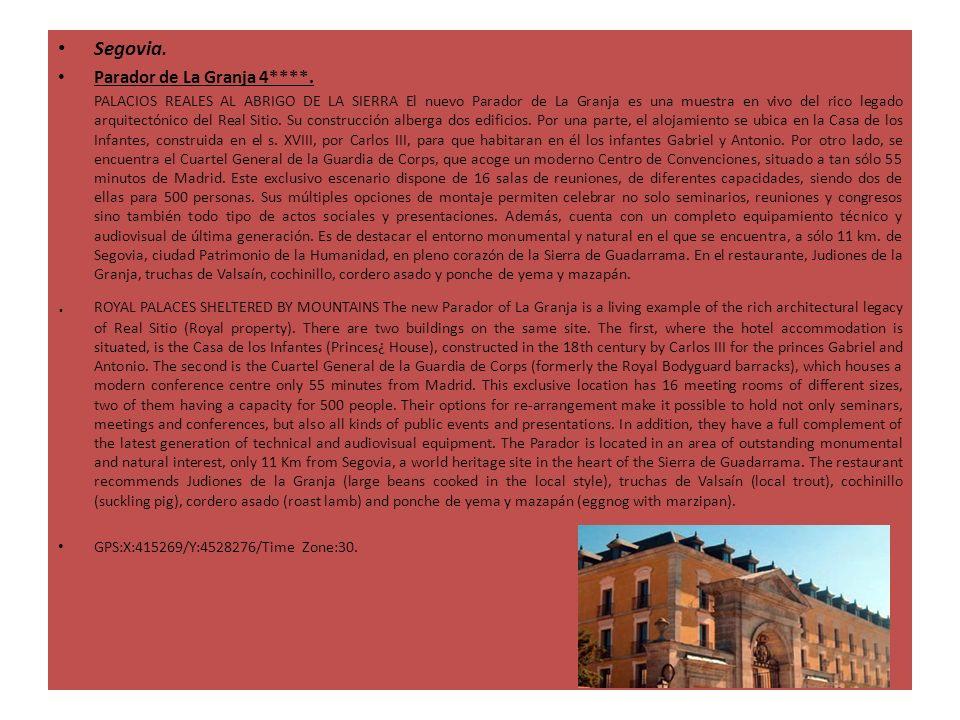 Segovia. Parador de La Granja 4****.
