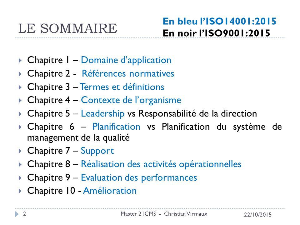 LE SOMMAIRE En bleu l'ISO14001:2015 En noir l'ISO9001:2015