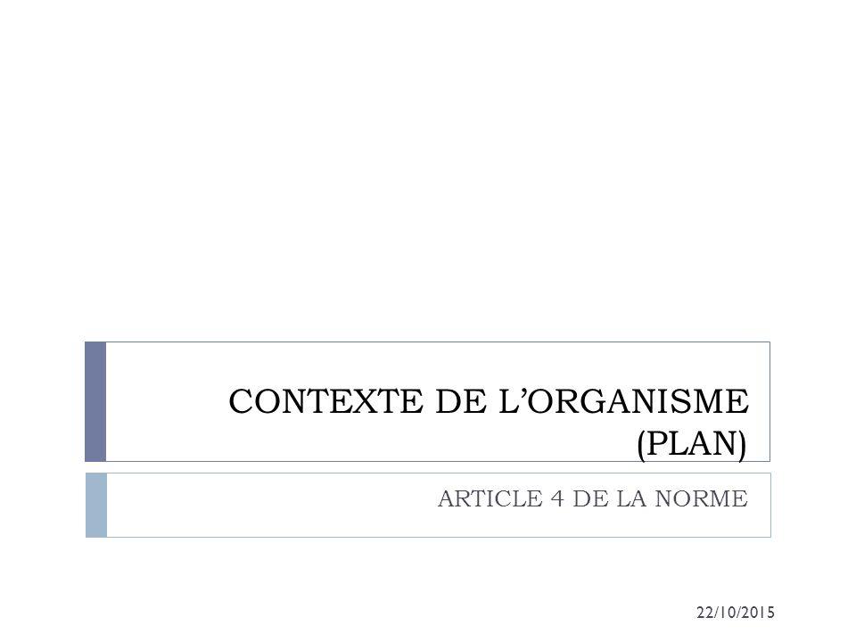 CONTEXTE DE L'ORGANISME (PLAN)