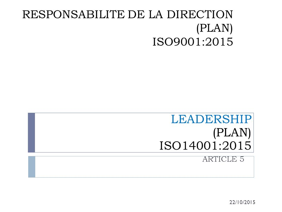 RESPONSABILITE DE LA DIRECTION (PLAN) ISO9001:2015