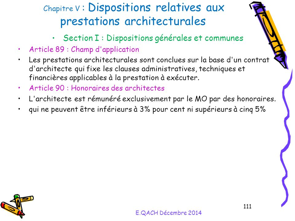 Chapitre V : Dispositions relatives aux prestations architecturales