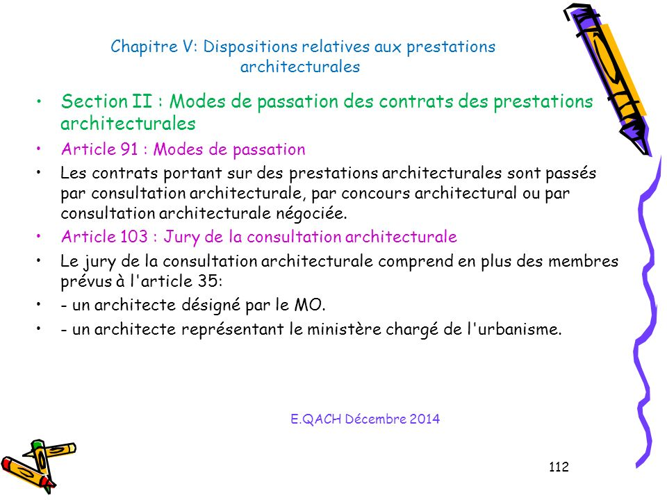 Chapitre V: Dispositions relatives aux prestations architecturales