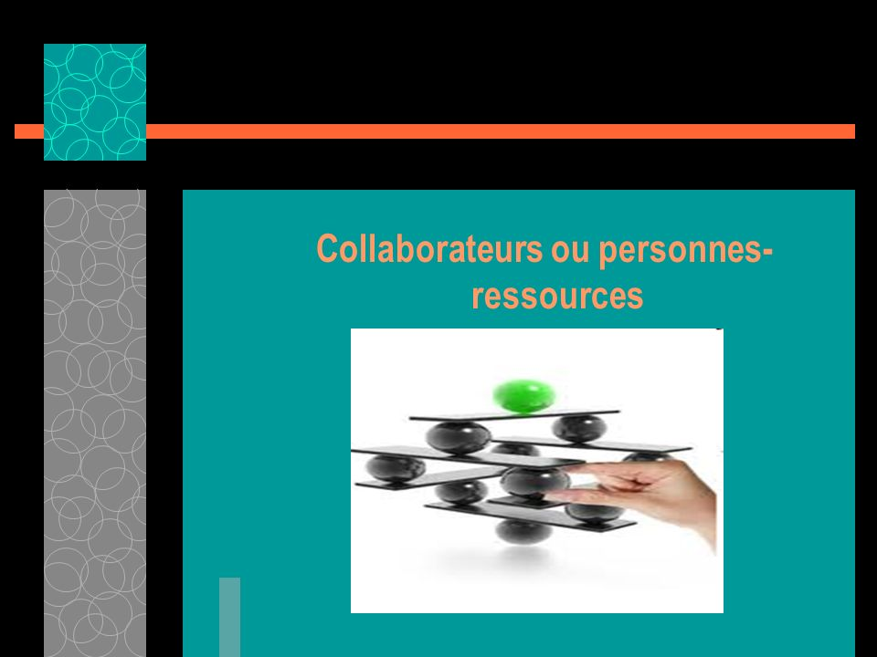 Collaborateurs ou personnes-ressources