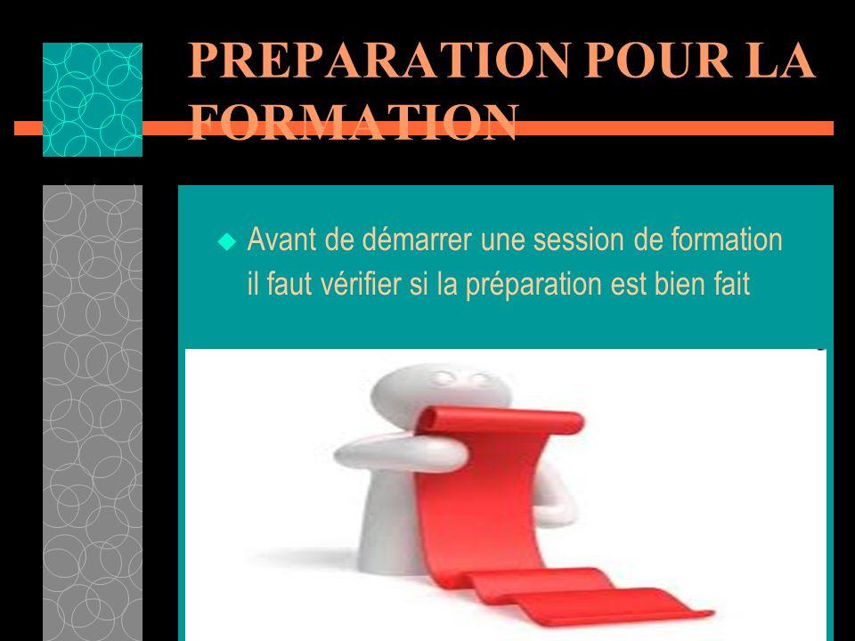 PREPARATION POUR LA FORMATION