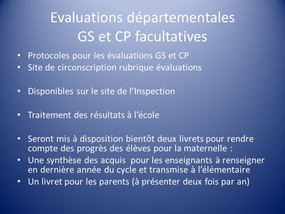 Evaluations départementales GS et CP facultatives