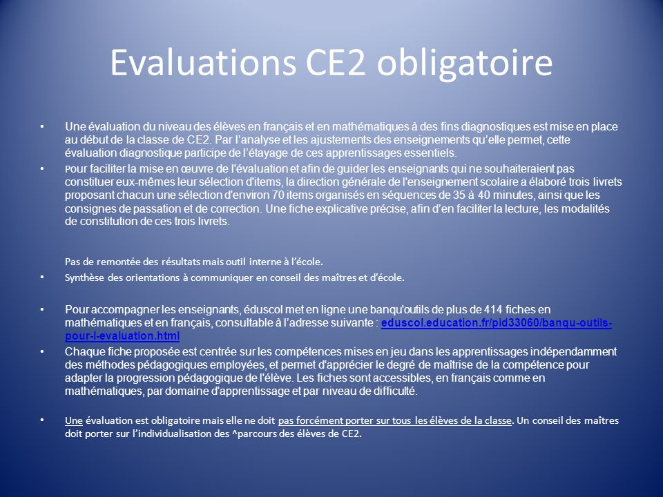 Evaluations CE2 obligatoire